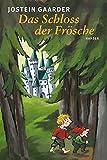 Jostein Gaarder: Das Schloss der Frösche