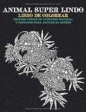 Animal super lindo - Libro de colorear - Disenos unicos de animales Mandala y patrones para aliviar el estrés  ?