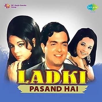 """Ladki Pasand Hai (From """"Ladki Pasand Hai"""") - Single"""