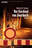Manfred H. Krämer: Der Kardinal von Auerbach
