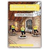 Balance Swing™ – ENERGIZE YOURSELF Vol. 2 - Das Training auf dem Minitrampolin: Fitness DVD