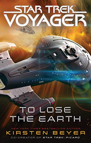 To Lose the Earth (Star Trek: Voyager) (English Edition)
