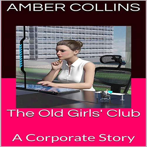 The Old Girls' Club Audiobook By Amber Collins cover art