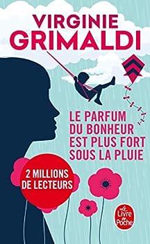 Le parfum du bonheur est plus fort sous la pluie  Littérature   French Edition