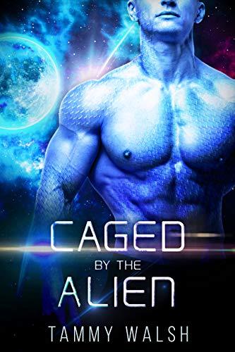 Caged by the Alien: A Scifi Alien Romance