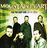 Songtexte von Mountain Heart - Road That Never Ends