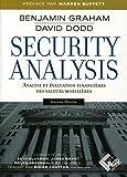 Security Analysis - Analyse et évaluation financières des valeurs mobilières.