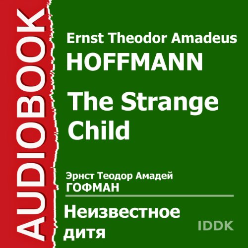 The Strange Child [Russian Edition] audiobook cover art