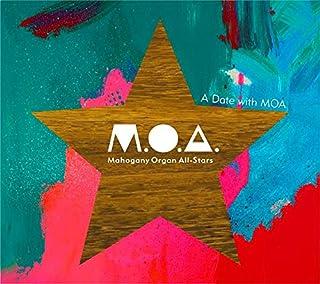 ア・デイト・ウィズ・エムオーエー / A Date with MOA