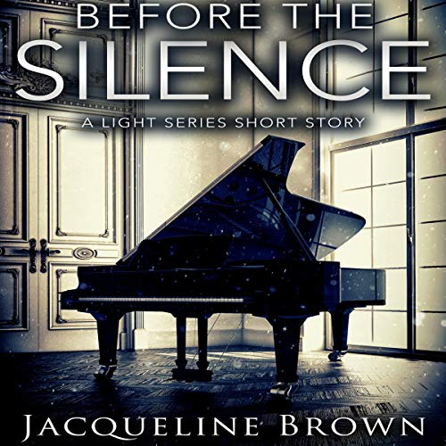 Before the Silence (A Light Series Short Story)  By  cover art