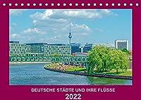 Deutsche Staedte und ihre Fluesse (Tischkalender 2022 DIN A5 quer): Eine interessante Reise durch 12 deutsche Staedte (Monatskalender, 14 Seiten )