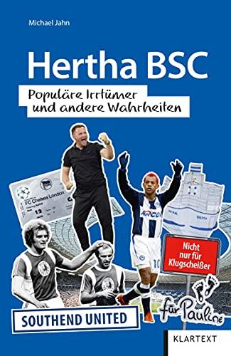 Hertha BSC: Populäre Irrtümer und andere Wahrheiten (Irrtümer und Wahrheiten)