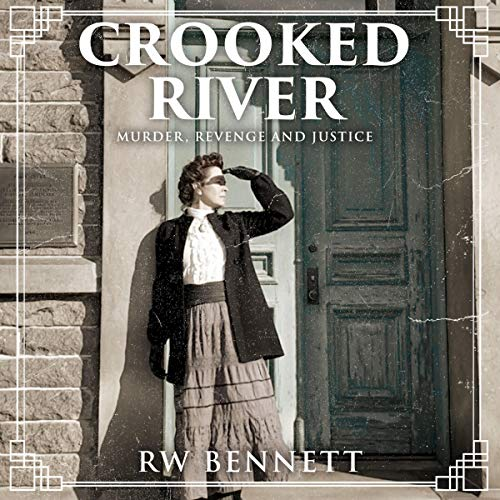 Crooked River: Murder, Revenge and Justice Titelbild