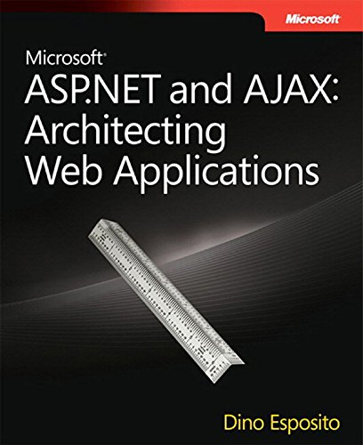 Microsoft ASP.NET and AJAX: Architecting Web Applications (Developer Reference) (English Edition)