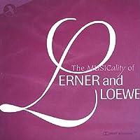 Musicality of Lerner & Loewe