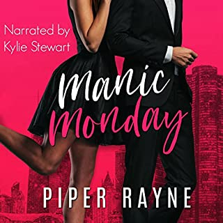 Manic Monday     Charity Case, Book 1              By:                                                                                                                                 Piper Rayne                               Narrated by:                                                                                                                                 Kylie Stewart                      Length: 6 hrs and 35 mins     Not rated yet     Overall 0.0