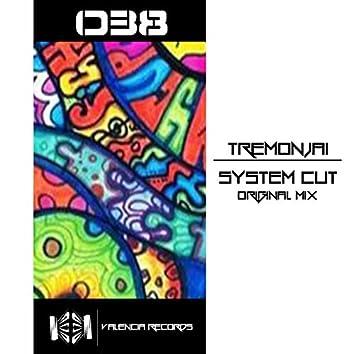 System Cut