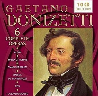 Donizetti: 6 Complete Operas (Alina, Maria di Roha