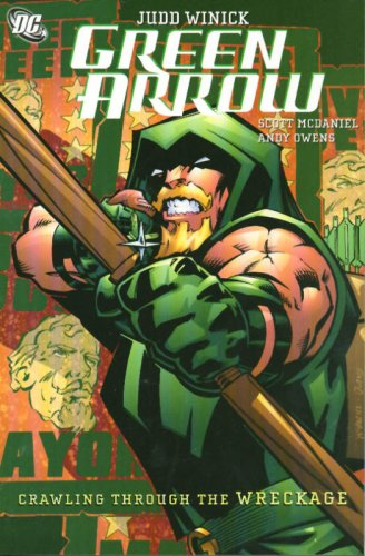 Green Arrow: Crawling from the Wreckage VOL 08