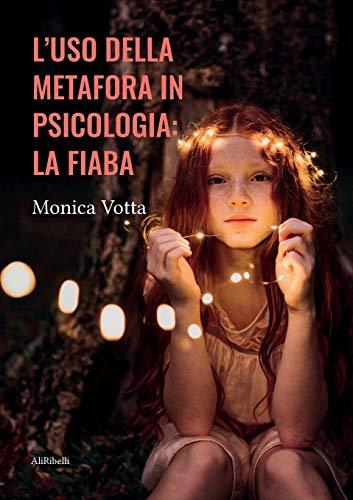 L'uso della metafora in psicologia: la fiaba