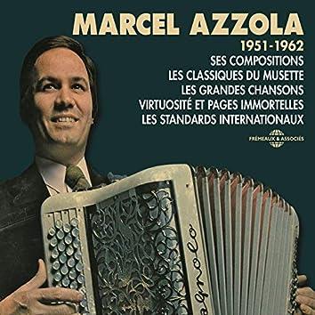 Marcel Azzola 1951-1962 Ses compositions, Les classiques du musette, Les grandes chansons, Virtuosité et pages immortelles, Les standards internationaux
