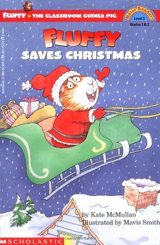 Fluffy Saves Christmas (HELLO READER LEVEL 3)の詳細を見る