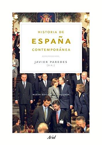 Historia de España contemporánea: Nueva edición actualizada (Ariel Historia)