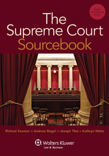 The Supreme Court Sourcebook (Aspen Casebook)