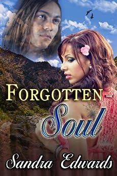 Forgotten Soul (Soul Searchers Series Book 1) by [Sandra Edwards]