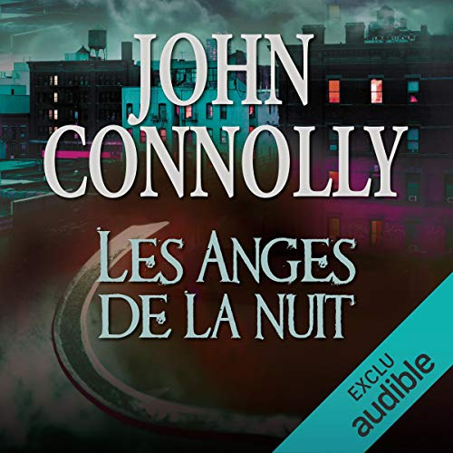 Les anges de la nuit     Charlie Parker 8              By:                                                                                                                                 John Connolly                               Narrated by:                                                                                                                                 François Tavares                      Length: 10 hrs and 58 mins     Not rated yet     Overall 0.0