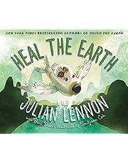 Heal the Earth: 2 (A Julian Lennon White Feather Flier Adventure)