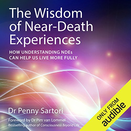 The Wisdom of Near Death Experiences     How Understanding NDE's Can Help Us to Live More Fully              De :                                                                                                                                 Dr Penny Sartori                               Lu par :                                                                                                                                 Julie Maisey                      Durée : 8 h et 39 min     Pas de notations     Global 0,0