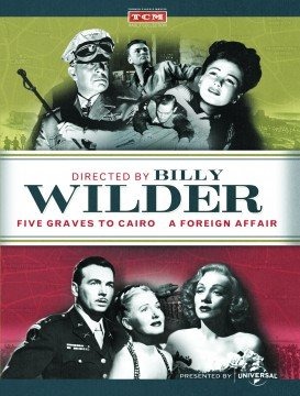 Five Graves To Cairo / A Foreign Affair (Directed by BILLY WILDER)