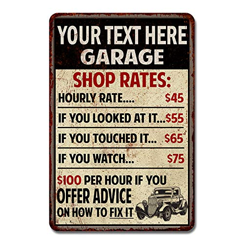 Personalized Your Name Garage Shop Rates Sign Man Cave Décor Gift Mechanic Pops Accessories Automotive Car Bar Tin Vintage Workshop Dads Wall Funny Signs Beer 12 x 18 Matte Finish Metal 112180010001