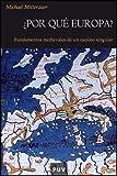¿Por qué Europa?: Fundamentos medievales de un camino singular: 53 (Història)