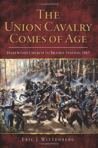Price comparison product image The Union Cavalry Comes of Age: Hartwood Church to Brandy Station