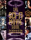 [Sci-Fi Movie Guide, The : The Universe of Film from Alien to Zardoz] [By: Chris...