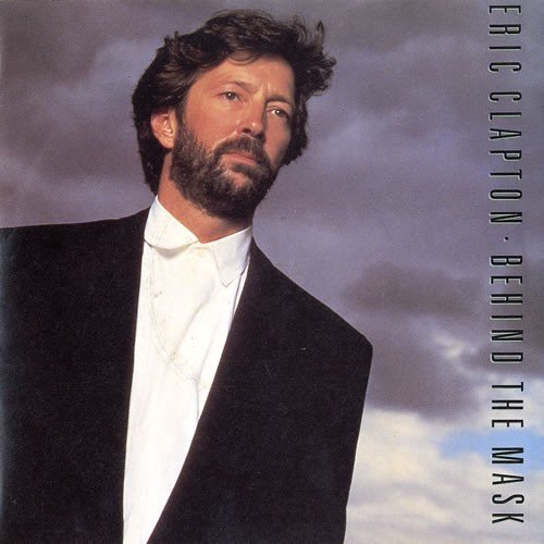 Behind The Mask - Eric Clapton 7