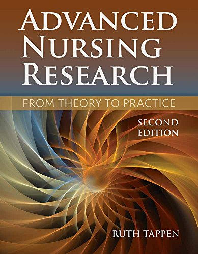Advanced Nursing Research: From Theory to Practice