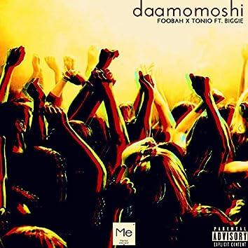 Daamomoshi (feat. Biggie Rhymes)