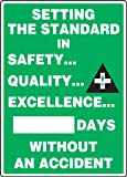 "Accuform MSR132PL Plastic Write-A-Day Safety Scoreboard, Legend ""SETTING THE STANDARD IN SAFETY... QUALITY.."