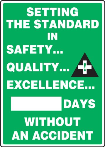 Accuform MSR132PL Plastic Write-A-Day Safety Scoreboard, Legend 'SETTING THE STANDARD IN SAFETY... QUALITY... EXCELLENCE... #### DAYS WITHOUT AN ACCIDENT', 20' Length x 14' Width x 0.125' Thickness, White on Green