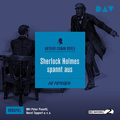 Sherlock Holmes spannt aus (Die Memoiren des Sherlock Holmes - Hörspiel 6) Titelbild