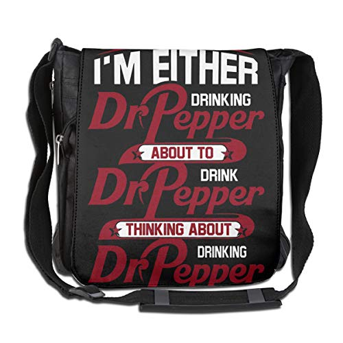 I'm Either Drinking Dr. Pepper About To Drink Dr. Pepper Thinking About Drinking Dr. Pepper Funny Gift Shoulder Bags