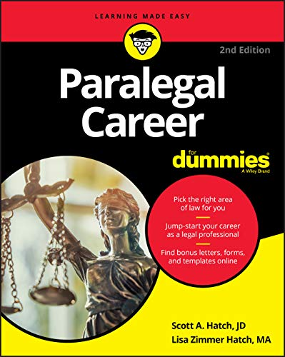 Compare Textbook Prices for Paralegal Career For Dummies For Dummies Career/Education 2 Edition ISBN 9781119564911 by Hatch, Scott A.,Hatch, Lisa Zimmer