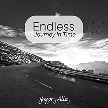 Endless Journey in Time