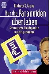 Nur die Paranoiden überleben. Strategische Wendepunkte vorzeitig erkennen. Paperback