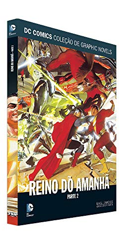 Dc Graphic Novels Ed. 89 - Reino Do Amanhã - Parte 2