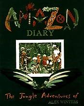 Amazon Diary: The Jungle Adventures Of Alex Winters