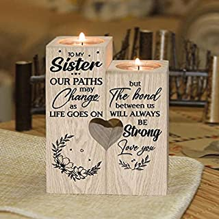 to My Sister Our Paths May Change As Life Go On But The Bond Between Us Will Always Be Strong Candle Holder